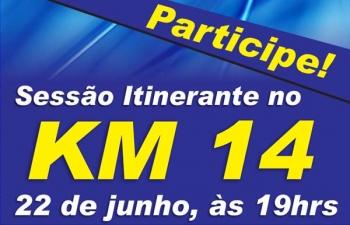 Câmara realiza sessão itinerante no KM14